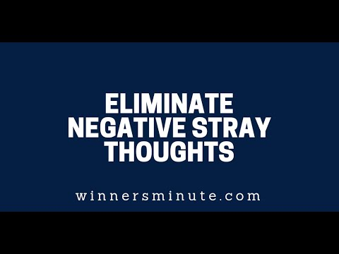 Eliminate Negative Stray Thoughts  The Winner's Minute With Mac Hammond