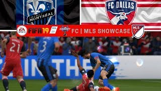 FIFA '19   ESGNet FC   MLS Showcase   Impact Montreal vs. FC Dallas