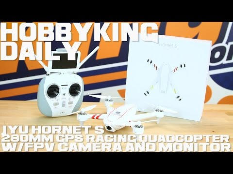 JYU Hornet S 280mm GPS Racing Quadcopter w/FPV Camera and Monitor (RTF) - HobbyKing Daily - UCkNMDHVq-_6aJEh2uRBbRmw