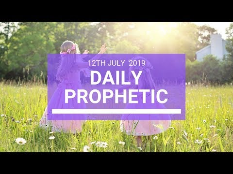 Daily Prophetic 12 July Word 3