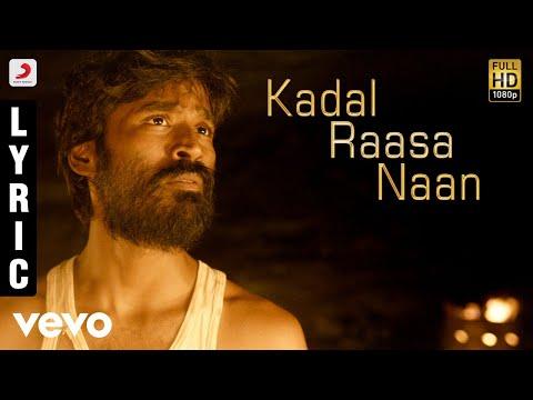 Maryan - Kadal Raasa Naan Tamil Lyric | A.R. Rahman | Dhanush - UCTNtRdBAiZtHP9w7JinzfUg