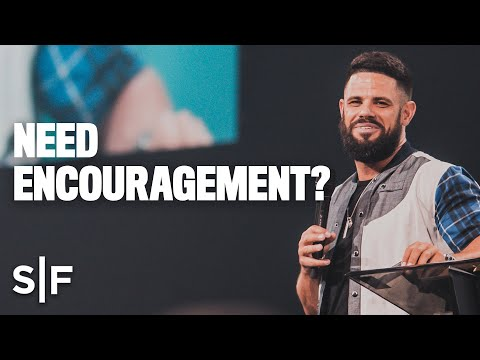 Need encouragement?  Steven Furtick