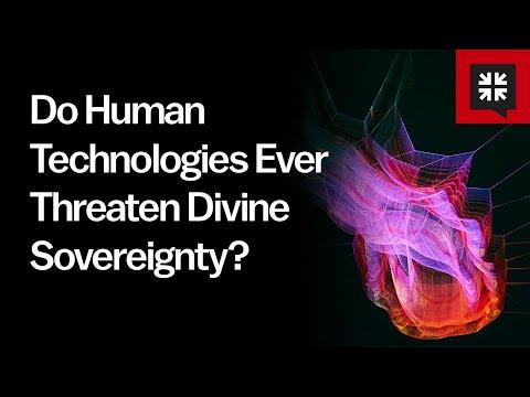 Do Human Technologies Ever Threaten Divine Sovereignty? // Ask Pastor John