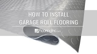 How to Install Garage Flooring Rolls