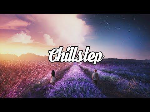 Chillstep Mix 2018 [2 Hours] - UC_jxnWLGJ2eQK4en3UblKEw