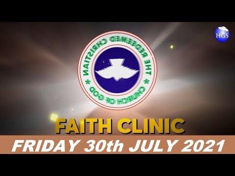 RCCG JULY 30th 2021 FAITH CLINIC