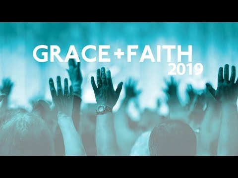 UK Grace & Faith Conference 2019: Session 2 - Duane Sheriff