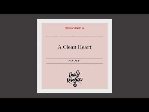 A Clean Heart  Daily Devotional
