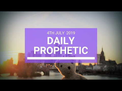 Daily Prophetic 4 July 2019 Word 3