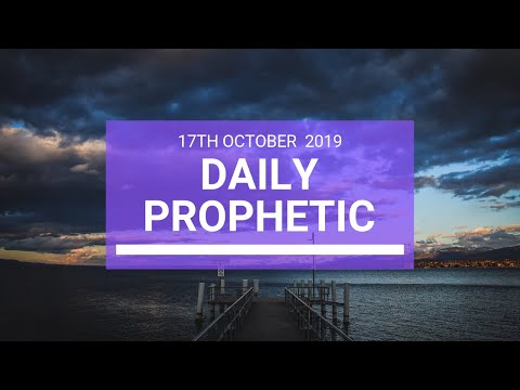 Daily Prophetic 17 October Word 3