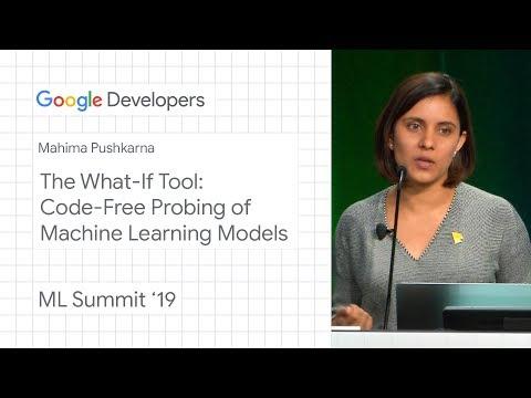 The What-If tool - Cambridge ML Summit '19 - UC_x5XG1OV2P6uZZ5FSM9Ttw