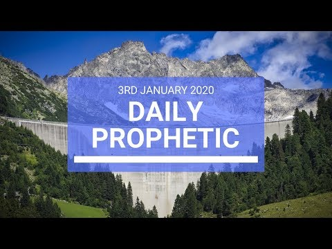 Daily Prophetic  3 January 2020 2 of 4