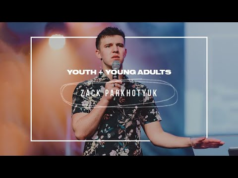 Youth & Young Adults Service 2.17.21  Zack Parkhotyuk