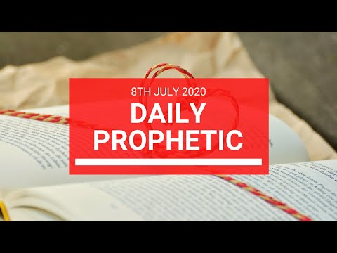 Daily Prophetic 8 July 2020 4 of 10