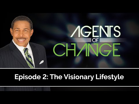 The Visionary Lifestyle - Agents of Change