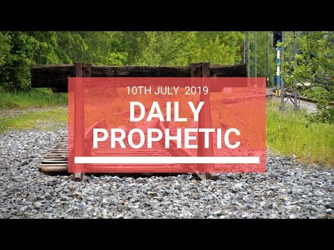 Daily Prophetic 10 July Word 6