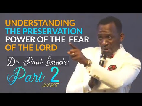 UNDERSTANDING THE PRESERVATION POWER OF THE FEAR OF THE LORD - PT (2)