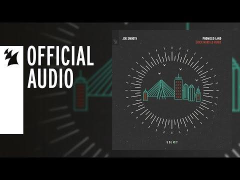 Joe Smooth - Promised Land (Erick Morillo Remix) - UCGZXYc32ri4D0gSLPf2pZXQ