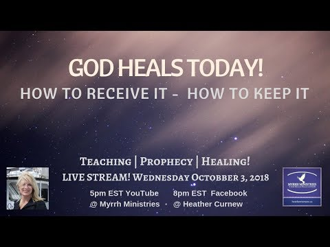 God Heals Today! How to Receive it; How to Keep it