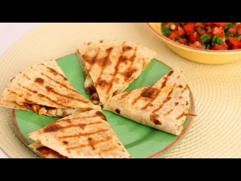 Chicken Quesadilla Recipe - Laura Vitale - Laura in the Kitchen Episode 542 - UCNbngWUqL2eqRw12yAwcICg