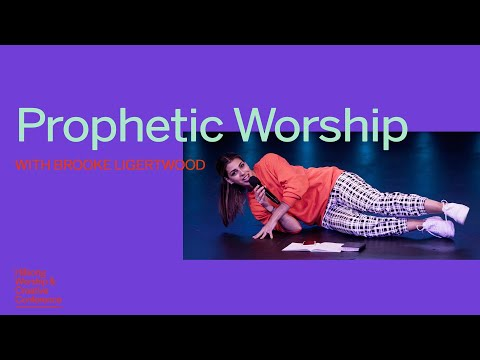 Prophetic Worship  Brooke Ligertwood  Hillsong Worship & Creative Conference 2019 - Immersive