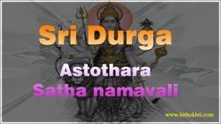 Sri Durga Astothara Satha namavali