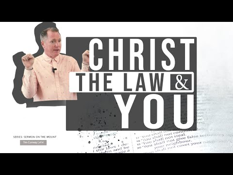 Christ, The Law and You