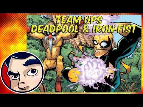 Deadpool and Iron Fist - Epic Team Ups! | Comicstorian - UCmA-0j6DRVQWo4skl8Otkiw