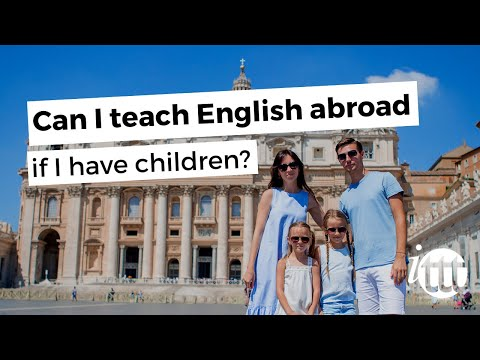 video about your right to teach TEFL if you have kids