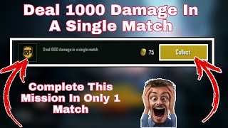 Deal 1000 Damage In A Single Match Mission Pubg Mobile