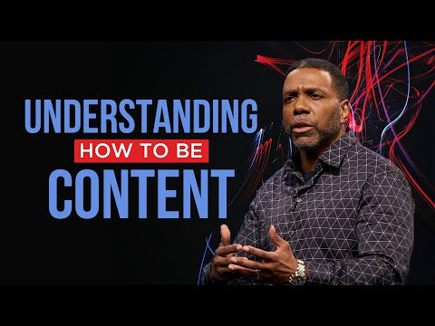 Wednesday Service - Understanding on How to be Content