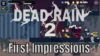 Dead Rain 2: Tree Virus/First Impressions/Should You Play It