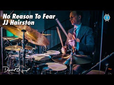 No Reason To Fear Drum Cover // JJ Hairston // Daniel Bernard