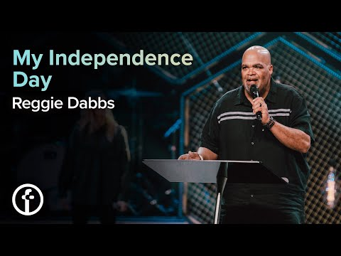 My Independence Day  Reggie Dabbs