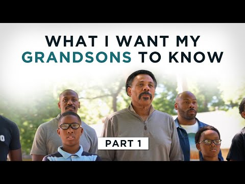 What I Want My Grandsons To Know, Part 1