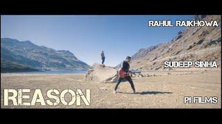 Reason - Rahul Rajkhowa ft. SuDeep - rajkhowarahul , Others