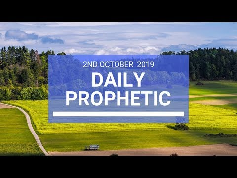 Daily Prophetic 2 October 2019   Word 2