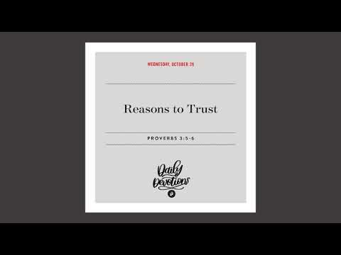 Reasons to Trust  Daily Devotional