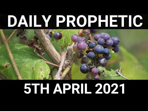 Daily Prophetic 5 April 2021 4 of 7