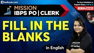 Mission IBPS PO & Clerk Prelims | English Fill in the Blanks | Grammar Class by Anjali Ma'am