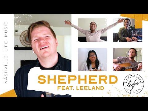 Shepherd  Zoom Worship  Nashville Life Music feat. Leeland