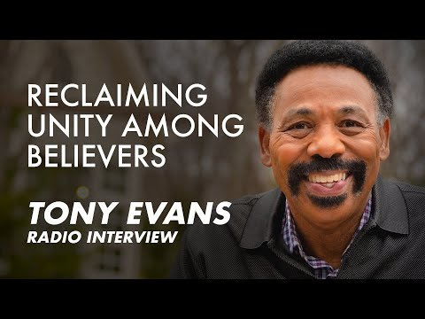 Reclaiming Unity Among Believers - Tony Evans on the Debbie Chavez Show