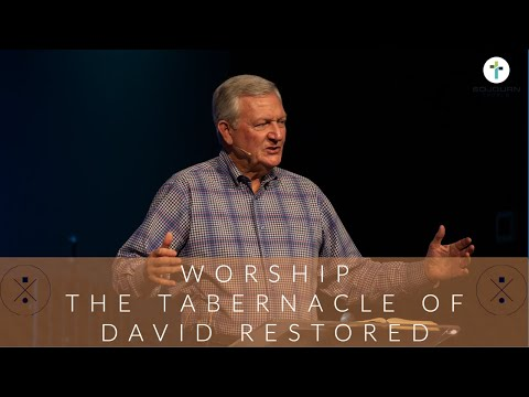 Worship  The Tabernacle of David Restored  Terry Moore
