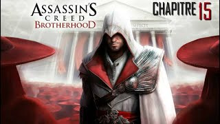 ASSASSIN'S CREED - Brotherhood : Chapitre 15