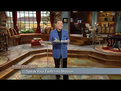 Speak Your Faith Into Motion