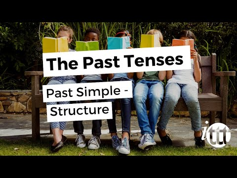The Past Tenses - Past Simple - Structure