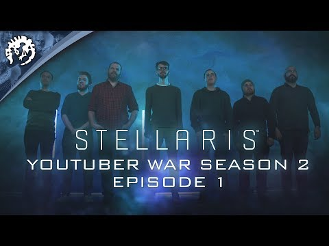 Stellaris: Youtuber War - Season 2, Episode 1 - UC1JOnWZrVWKzX3UMdpnvuMg