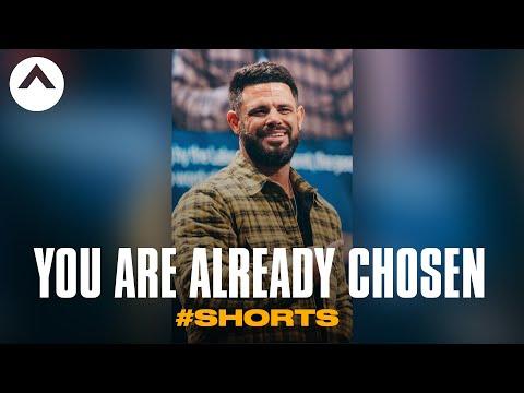 You Are Already Chosen #Shorts  Pastor Steven Furtick