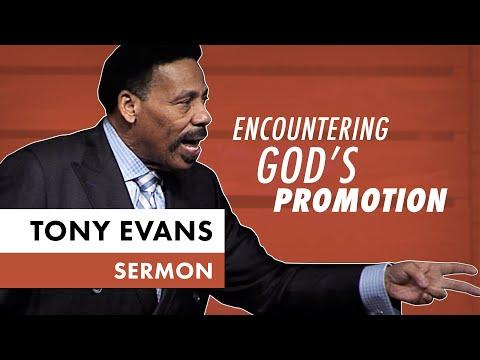 Encountering God's Promotion - Tony Evans Sermon