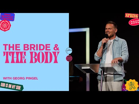 The Bride And The Body  Georg Pingel  Hillsong Church Online